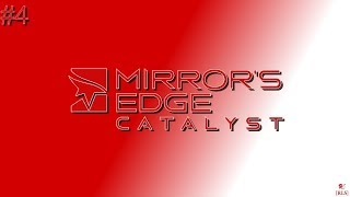 [RLS] Mirror's Edge: Catalyst - Part 4