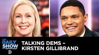 Talking Dems - Kirsten Gillibrand's Plan to Unite Americans & Fight Climate Change  | The Daily Show