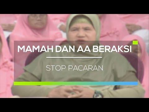 Mamah dan AA Beraksi - Stop Pacaran 03/02/16
