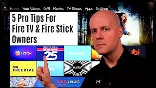 5 Pro Tips For Fire TV & Fire Stick Owners