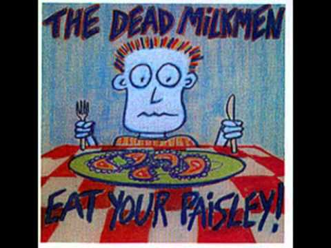 Dead Milkmen - Thing That Only Eats Hippies