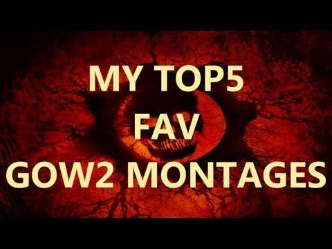 My Top 5 Fav GoW2 Montages!