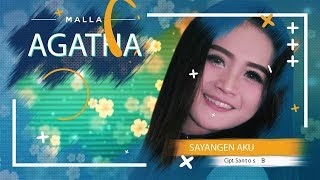 Download Mala Agatha  Sayangen Aku OFFICIAL