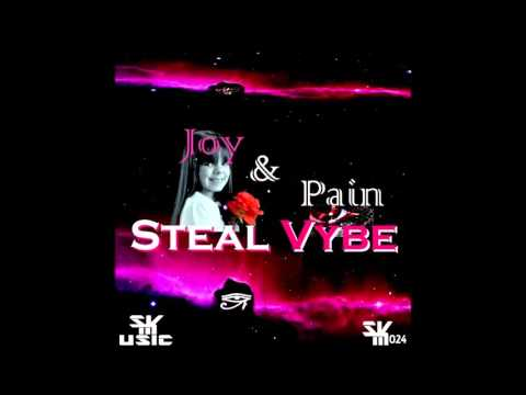 Steal Vybe - Joy & Pain (Experience The Dub Mix)
