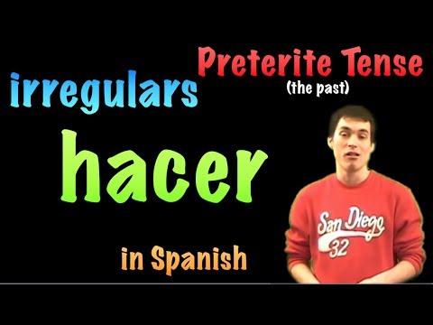 02 Spanish Lesson - Preterite - irregulars - hacer