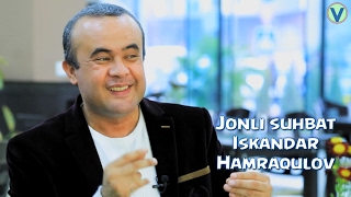 Jonli suhbat - Iskandar Hamraqulov | Жонли сухбат - Искандар Хамракулов