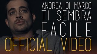 Andrea Di Marco | Ti sembra facile | Official Videoclip | Malaproduction87