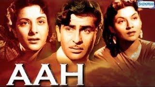 Aah (1953) Hindi Movie