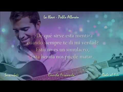 NUEVA!! Pablo Alborán - La llave (con letra - canción original)