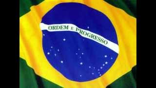 Brazilian National Anthem - Hino Nacional do Brasil - OUVIRAM DO IPIRANGA