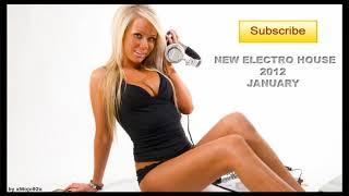 New Electro House 2012 January #3