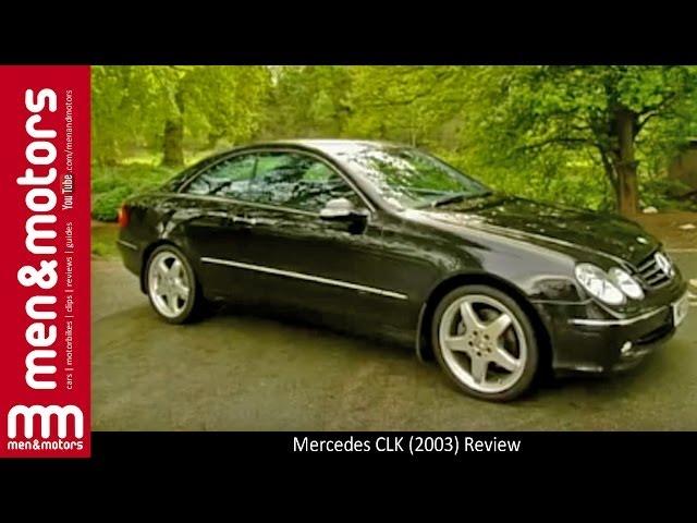 Mercedes CLK (2003) Review
