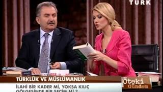Öteki Gündem - Türklük ve Müslümanlık - 8 Mart 2013 - Part2