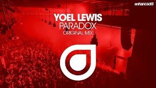 Yoel Lewis - Paradox (Original Mix) [OUT NOW]