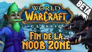 WoW Classic #2 : Fin de la noob zone