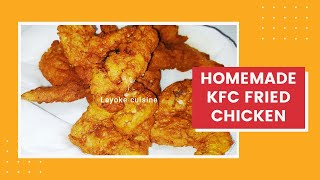 Homemade KFC fried chicken recipe|'Layoke Cuisine style