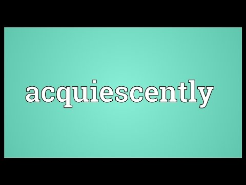 Header of Acquiescently