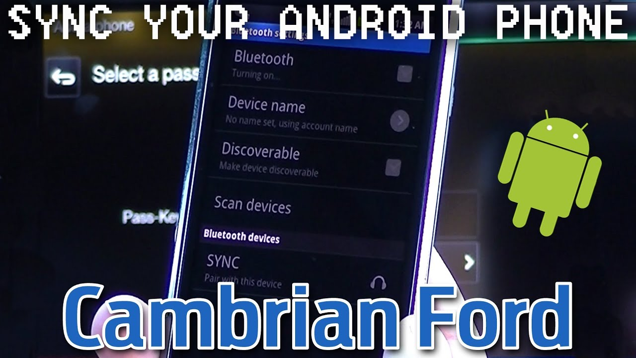 connecting your phone to microsoft sync android os youtube. Black Bedroom Furniture Sets. Home Design Ideas