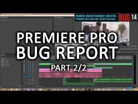 Adobe Premiere CC 2014.2 massive bug report video! (part 2/2)