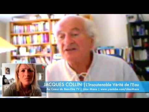 (FR) L'insoutenable vérité et mensonges de l'eau | Jacques Collin
