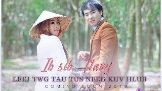 Hmong New Song 2018 - Ibsim Hawj - Tsis Hnov Koj Tsab Xov