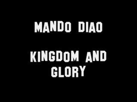 Mando Diao - Kingdom Glory