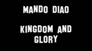 Watch Mando Diao Kingdom  Glory video