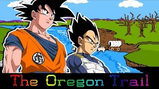 The Oregon Trail: Goku & Company Take to The Oregon Trail, Someone Dies - EP1