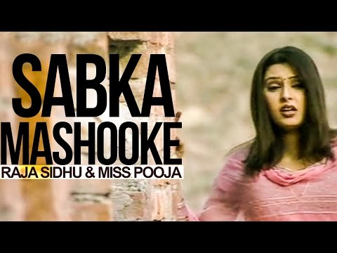 Sabka Mashooke Raja Sidhu & Miss Pooja [ Official Video ] 2012 - Anand Music video
