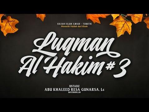 LIVE | Memetik Faidah dari Kisah Luqman Al-Hakim #3 - Ustadz Abu Khaleed Resa Gunarsa, Lc.