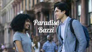 Download Song Paradise - Bazzi | The Sun Is Also A Star | Music Video 2019 Free StafaMp3