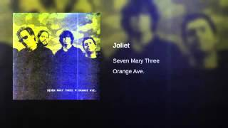 Watch Seven Mary Three Joliet video