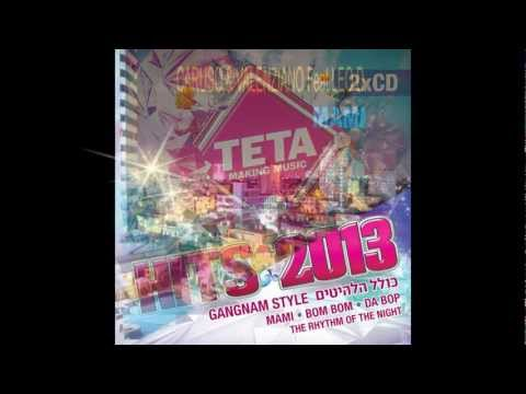 Hits 2013 - The Best Club Hits (TETA Making Music) Part 2 of...