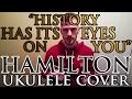 """""""History Has Its Eyes On You"""" - Hamilton - Ukulele Cover - Alex Denney"""