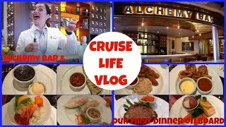 CRUISE LIFE VLOG: Carnival Dream - Alchemy Bar & Our First Dinner - Day 1: Part 3