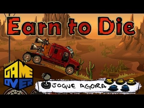 Jogue agora: Earn to Die