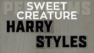 Sweet Creature Harry Styles By Molotov Cocktail Piano