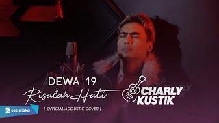 Download lagu Charly Van Houten - Risalah Hati ( Dewa 19 ) - ( Acoustic Cover 25)