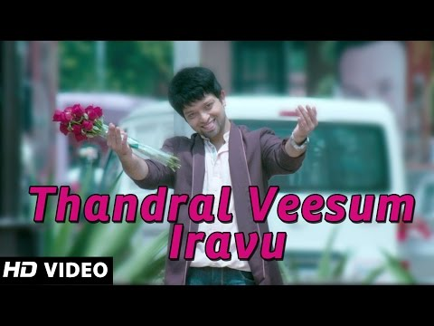 Thandral Veesum Iravu - Nee Naan Nizhal - New Tamil Songs 2014 - Official Song video