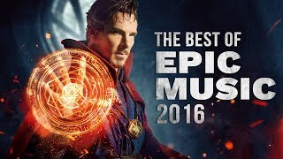 Best of Epic Music 2016 | 1-Hour Full Cinematic | Epic Hits | Epic Music VN