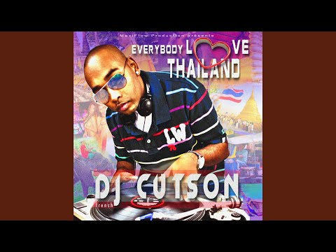 Everybody Love Thailand (Radio Edit)