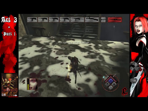 [Walkthrough] BloodRayne : Act 3 - Germany (Part 1)