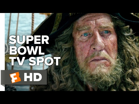 Pirates of the Caribbean : Dead Men tell no Tales Ext. SuperBowl TV Spot