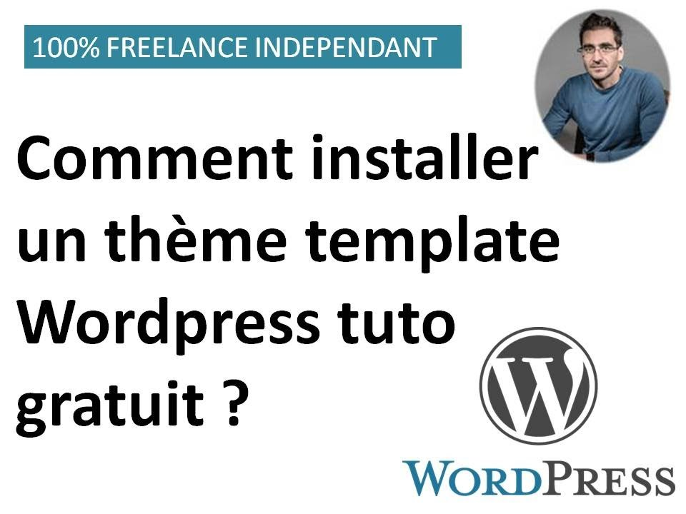 Comment installer un theme template wordpress tuto gratuit youtube - Comment installer un groupe filtrant ...