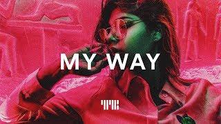 """""""My Way"""" Pop x Hip-Hop Rap Beat Instrumental 2019"""