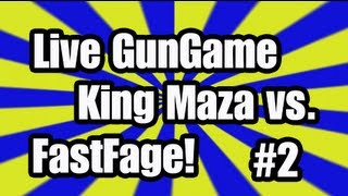 Live Gun Game Episode 2/5: King Maza vs. FastAge