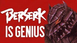 The Genius Of Berserk