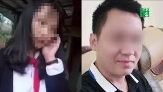 Khởi tố, bắt tạm giam thầy giáo làm nữ sinh lớp 8 mang thai  | VTC14