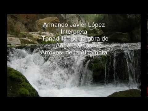 Angel Barrios - Arroyos De La Alhambra Tonadilla