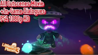 Little Big Planet 3 MOVIE (All Cutscenes and In-Game conversations)